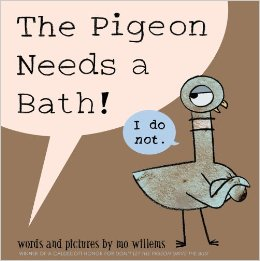 "Cover of ""The Pigeon Needs a Bath"" by Mo Willems"