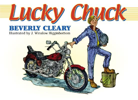 Lucky Chuck by Beverly Cleary