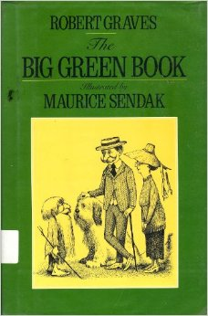 The Big Green Book by Robert Graves and Maurice Sendak