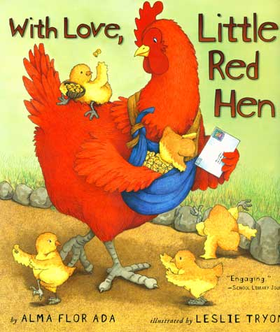 With Love, Little Red Hen, by Alma Flor Ada children's book cover