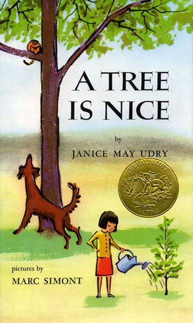 A Tree is Nice, by Janice May Udry