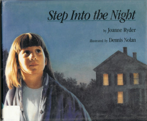Step Into the Night, by Joanne Ryder