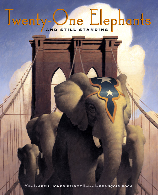 Twenty-One Elephants and Still Standing, by April Jones Prince