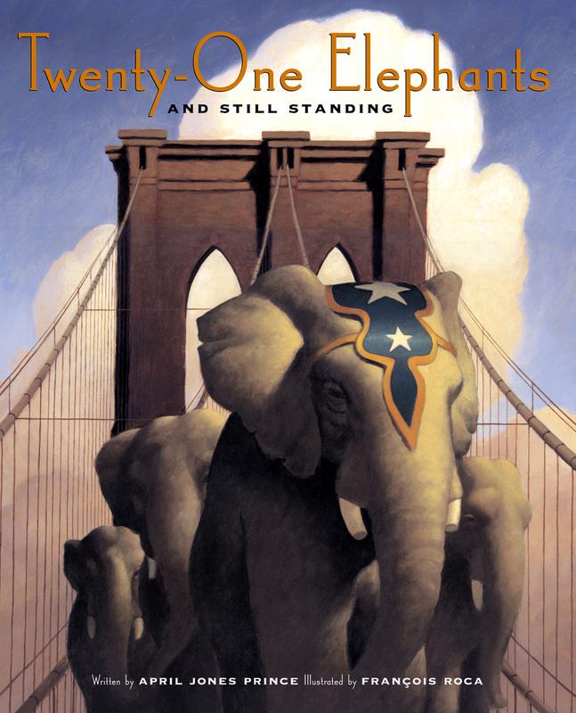Twenty-One Elephants and Still Standing, by April Jones Prince
