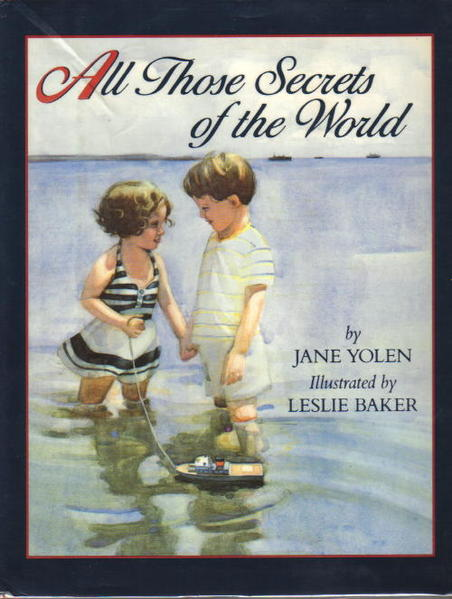All Those Secrets of the World by Jane Yolen book cover