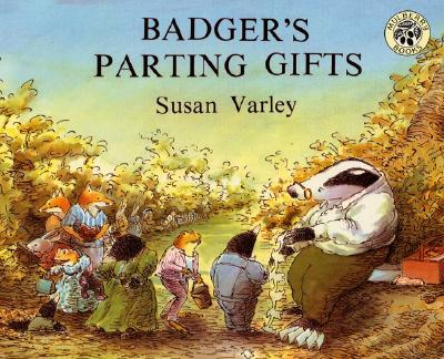 Badger's Parting Gifts, by Susan Varley