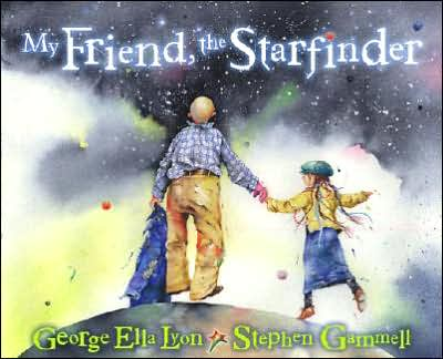 My Friend, the Starfinder, by George Ella Lyon